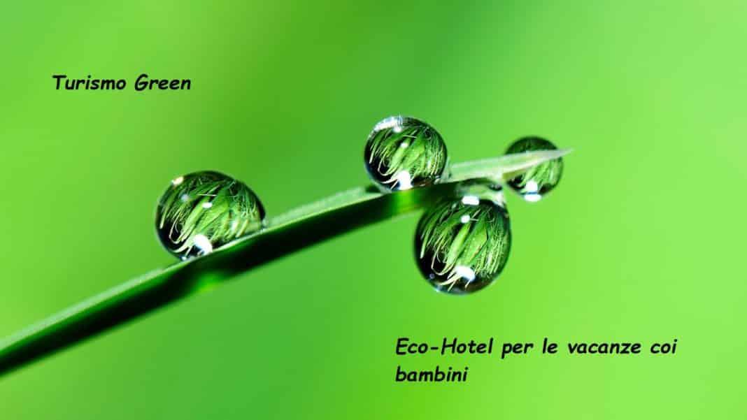turismo green eco hotel coi bambini