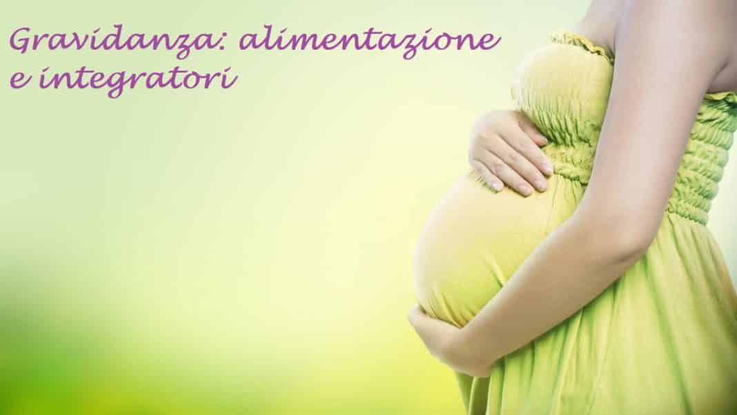gravidanza integratori e alimentazione