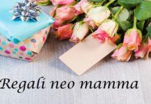 regali neo mamma